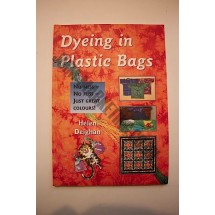 Dyeing in Plastic Bags